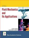 Fluid Mechanics and Its Applications, Gupta, V. and Gupta, S. K., 1906574928