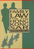 Family Law for the Hong Kong SAR, Liu, Athena Ngar Chee, 9622094929