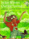 In for Winter, Out for Spring, Adoff, Arnold, 0152014926