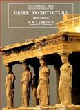 Greek Architecture, Lawrence, A. W., 0300064926