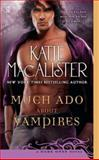 Much Ado about Vampires, Katie MacAlister, 0451234928