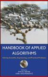 Handbook of Applied Algorithms : Solving Scientific, Engineering, and Practical Problems, , 0470044926