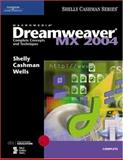 Dreamweaver MX 2004 : Complete Concepts and Techniques, Shelly, Gary B. and Cashman, Thomas J., 0619254920