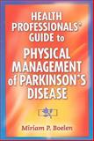Health Professionals' Guide to Physical Management of Parkinson's Disease, Boelen, Miriam P., 0736074929