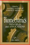 Biomechanics : Principles and Applications, , 0849314925