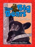 Those Big Bears, Jan Lee Wicker, 1561644927