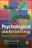 A Guide to Psychological Debriefing, David Kinchin, 184310492X