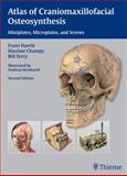 Atlas of Craniomaxillofacial Osteosynthesis : Microplates, Miniplates, and Screws, , 3131164921