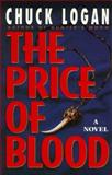 The Price of Blood, Chuck Logan, 0060174927