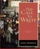 The Call to Write, Trimbur, John, 0321084926