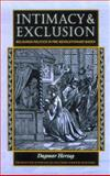 Intimacy and Exclusion : Religious Politics in Pre-Revolutionary Baden, Herzog, Dagmar, 0691044929