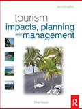 Tourism Impacts, Planning and Management, Mason, Peter, 0750684925