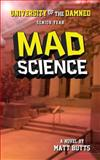 Mad Science, Matt Butts, 1491274921