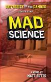 Mad Science, Matt Butts, 1491274921