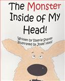 The Monster Inside of My Head!, Valerie Stavey, 1497454921