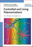 Controlled and Living Polymerizations, , 3527324925