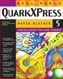 Real World Quarkxpress 5, Blatner, David, 0201354926