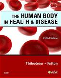 The Human Body in Health and Disease - Softcover, Thibodeau, Gary A. and Patton, Kevin T., 0323054927