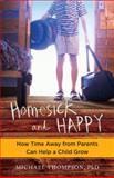 Homesick and Happy, Michael Thompson, 0345524926
