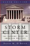 Storm Center : The Supreme Court in American Politics, O'Brien, David M., 0393974928