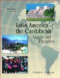 Latin America and the Caribbean : Lands and Peoples, Clawson, David L., 0697384926