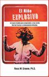 El niño Explosivo, Ross W. Greene, 1475974922