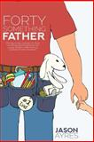 Fortysomething Father, Jason Ayres, 1484954920
