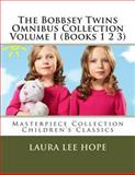 The Bobbsey Twins Omnibus Collection Volume I (Books 1 2 3), Laura Lee Hope, 149362492X