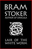 The Lair of the White Worm, Bram Stoker, 1500614920