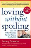 Loving Without Spoiling, Nancy Samalin and Catherine Whitney, 007142492X