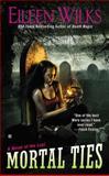 Mortal Ties, Eileen Wilks, 0425254925