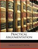 Practical Argumentation, George Kynett Pattee, 1143144929
