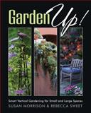 Garden Up!, Susan Morrison and Rebecca Sweet, 1591864925