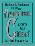 El Libro Aventurado para las Chicas, Andrea J. Buchanan and Miriam Peskowitz, 0061724939