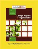 Collgege Algebra and Trigonometry, MyMathLab Edition, Lial, Margaret L. and Hornsby, John, 0321574931