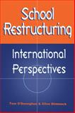School Restructuring, Tom A. O'Donoghue and Clive Dimmock, 0749424931