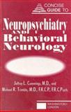 Concise Guide to Neuropsychiatry and Behavioral Neurology, Cummings, Jeffrey L. and Trimble, Michael R., 0880484934