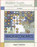 Study Guide for Macroeconomics, Kaufman, Roger, 146410493X