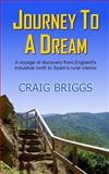 Journey to a Dream, Craig Briggs, 1480254932