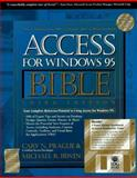 Access for Windows 95 Bible, Prague, Cary N., 156884493X