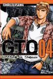 GTO: 14 Days in Shonan, Volume 4, Tohru Fujisawa, 1932234934