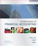 Fundamentals of Financial Accounting with Annual Report, Phillips, Fred and Libby, Patricia, 0077344936