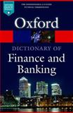 A Dictionary of Finance and Banking, Market House Books Ltd. Staff, 0199664935