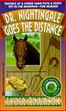 Dr. Nightingale Goes the Distance, Lydia Adamson, 0451184939