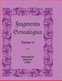 Fragmenta Genealogica, Frederick A. Crisp, 0788404938