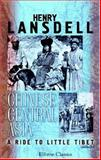 Chinese Central Asia - A Ride to Little Tibet 9781402194931