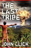 The Last Tribe, John Click, 1463584938