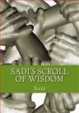 Sadi's Scroll of Wisdom, Sadi and Arthur Wollaston, 1463724934