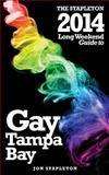 The Stapleton 2014 Long Weekend Guide to Gay Tampa Bay, Jon Stapleton, 1493734938