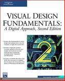 Visual Design Fundamentals : A Digital Approach, Hashimoto, Alan, 1584504935